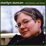 Old Friends and Lovers, Marilyn Duncan