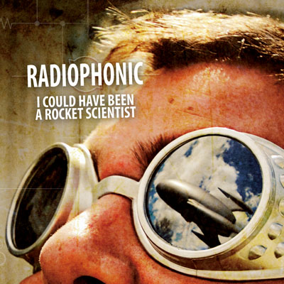 I Could Have Been a Rocket Scientist, Radiophonic