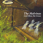 God Bless the Grass - The Malvinas - Now Available